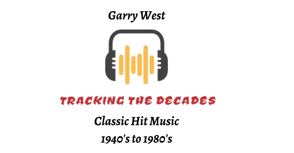 Tracking the Decades with Garry West on Seymour FM