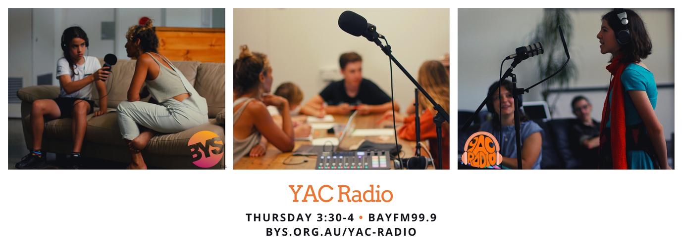 YAC Radio with  on Bay FM - 99.9FM