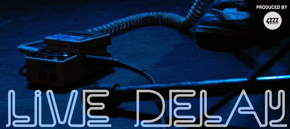 Live Delay (s) with 4ZZZ on Edge Radio 99.3FM