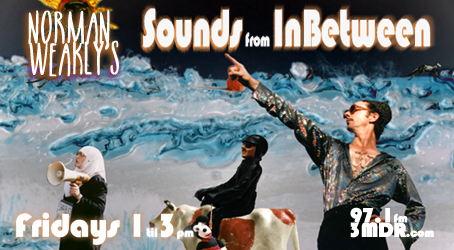 The Sounds From Inbetween with Norman Weakly on Mountain District Radio