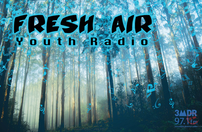 Fresh Air with our communities Under 26's on Mountain District Radio