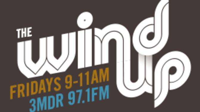 The Wind Up with Dougie and Wayne on Mountain District Radio