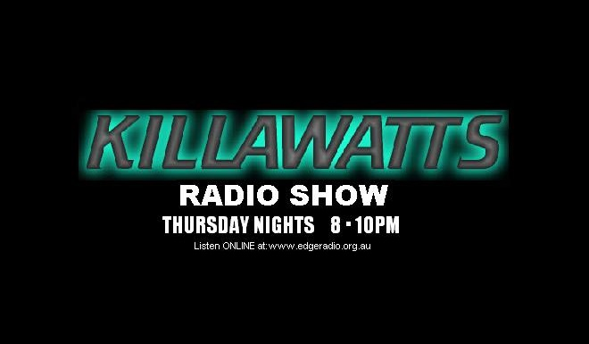 Killawatts with Neil Steel on Edge Radio 99.3FM