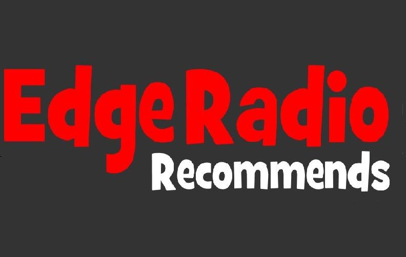 Edge Radio Recommends with Perri on Edge Radio 99.3FM