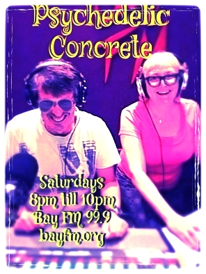 Psychedelic Concrete with  Joan of Arc & The Undertaker on Bay FM - 99.9FM