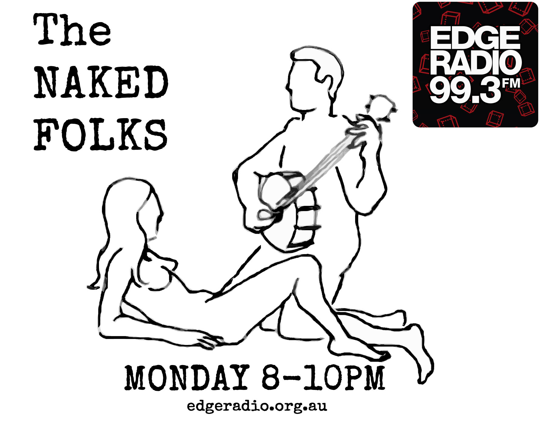 The Naked Folks with Carlos (CC Thornley) on Edge Radio 99.3FM