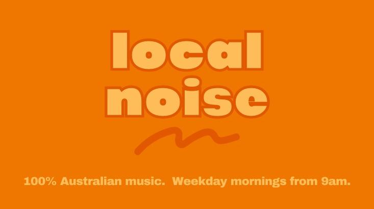 Local Noise with Jacob, Jamie, Nahum, Ryan, Adrian, Tom and Sophie on Radio Adelaide
