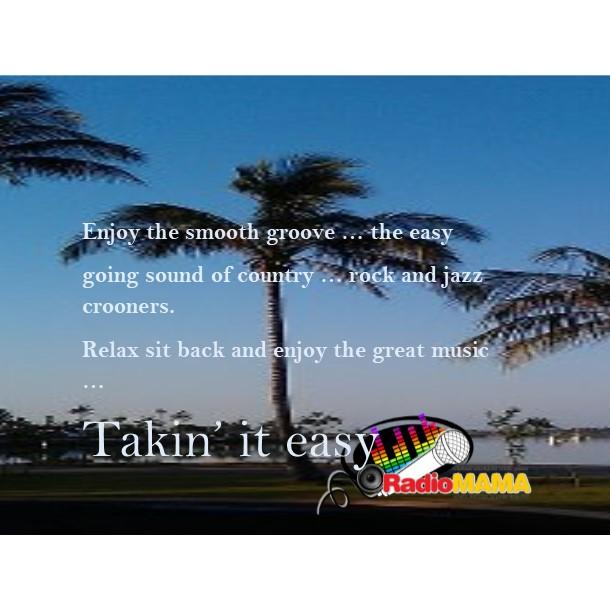 Takin' it Easy with MAMA Music on Radio MAMA