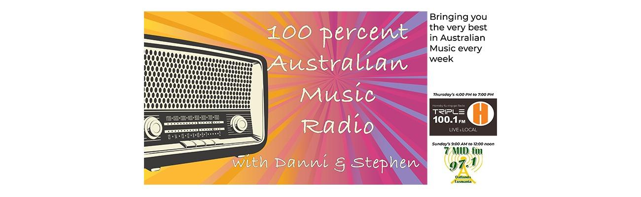 100 Percent Australian with Stephen on Triple H FM