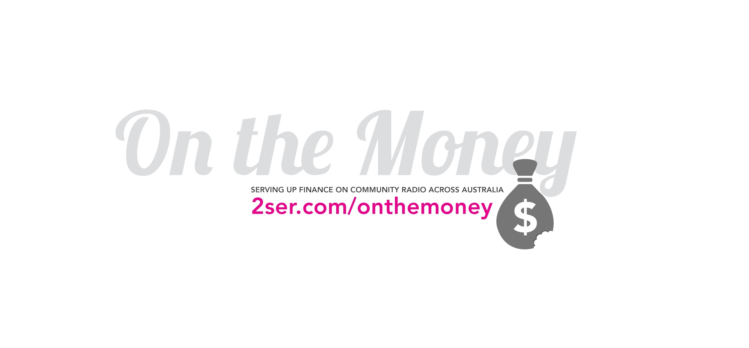 On The Money (s) with 2SER on Edge Radio 99.3FM