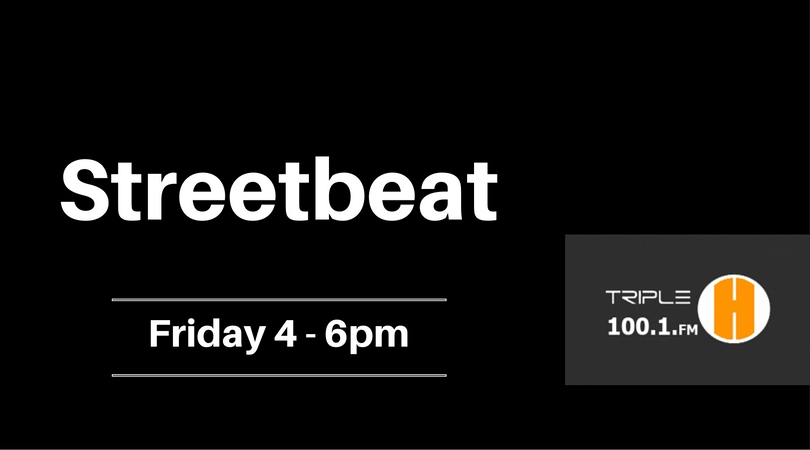 Streetbeat with  on Triple H FM
