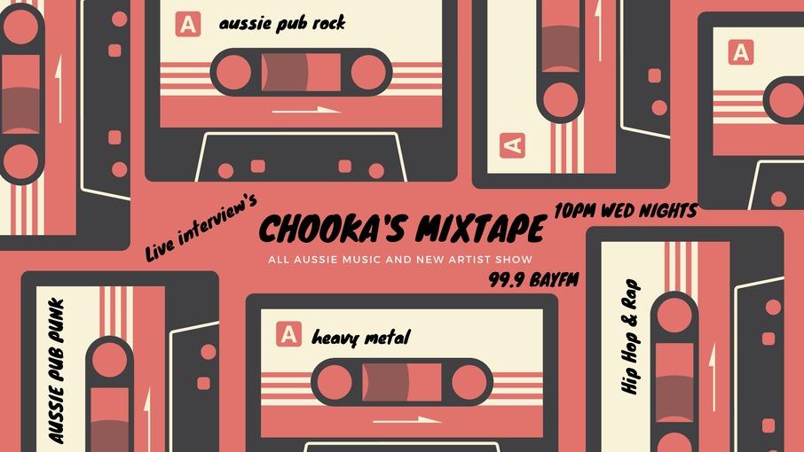 Chooka's Mixtape with Chooka on Bay FM - 99.9FM