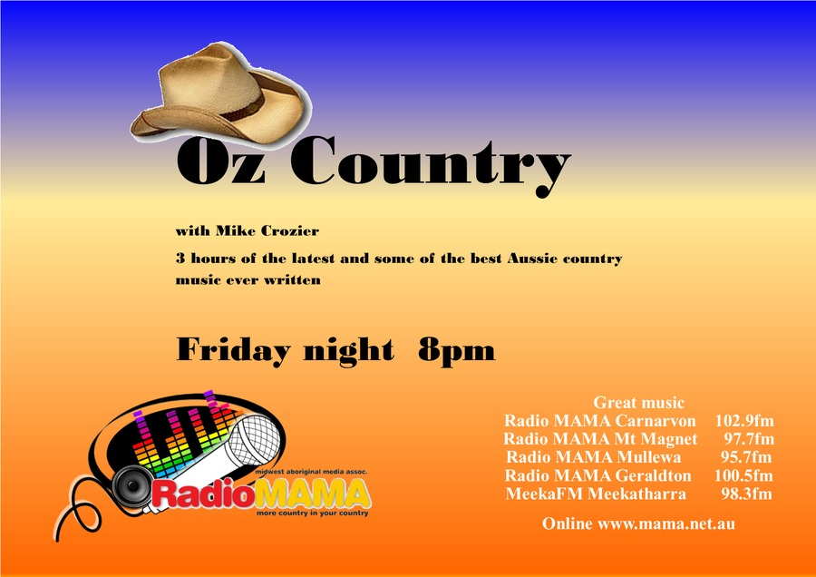 Oz 3 Hour Country Show with Mike Crosier on Radio MAMA