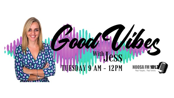Good Vibes with Jess Quinlan with Jess Quinlan on NOOSA FM