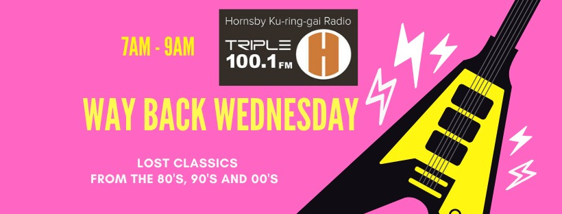 Way Back Wednesday Breakfast Show with Noddy on Triple H FM