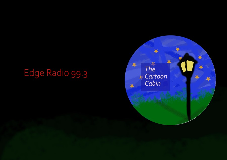 The Cartoon Cabin with Cookie  on Edge Radio 99.3FM