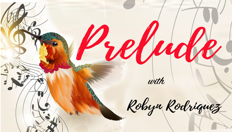 Prelude with Robyn Rodriquez on Bay FM - 99.9FM