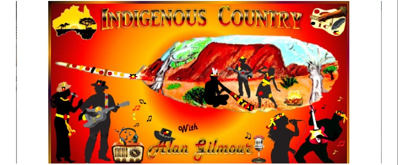 Indigenous Country with Alan Gilmour on Seymour FM