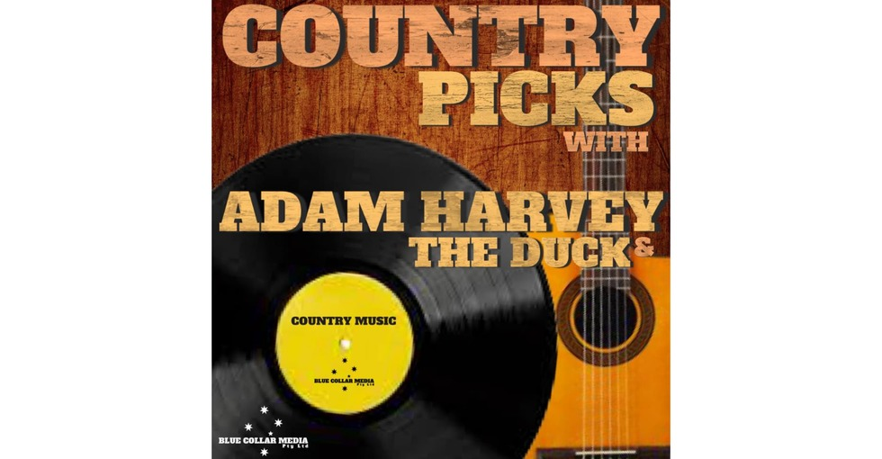 Country Picks with Adam Harvey and The Duck on Seymour FM