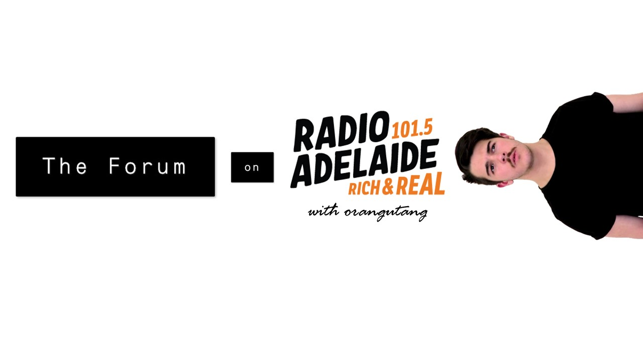The Forum  with orangutang on Radio Adelaide