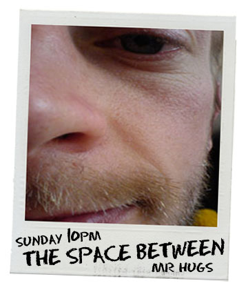 The Space Between with Mr Hugs on Bay FM - 99.9FM