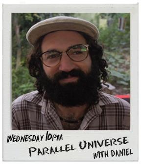 Parallel Universe with Daniel on Bay FM - 99.9FM