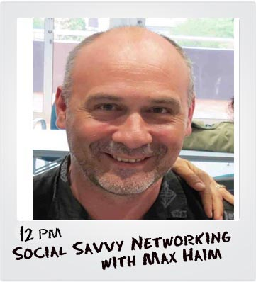 Social Savvy Networking with Max Haim on Bay FM - 99.9FM