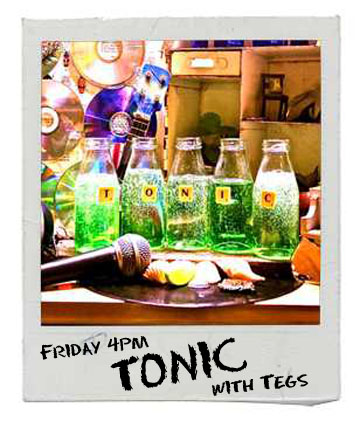 Tonic with Tegs on Bay FM - 99.9FM