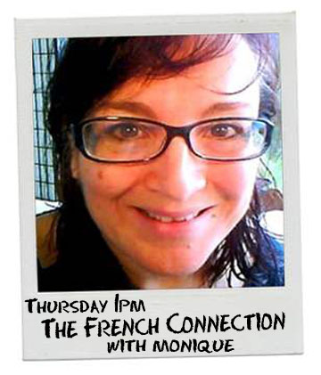 Our French Connections with Monique Lavail on Bay FM - 99.9FM